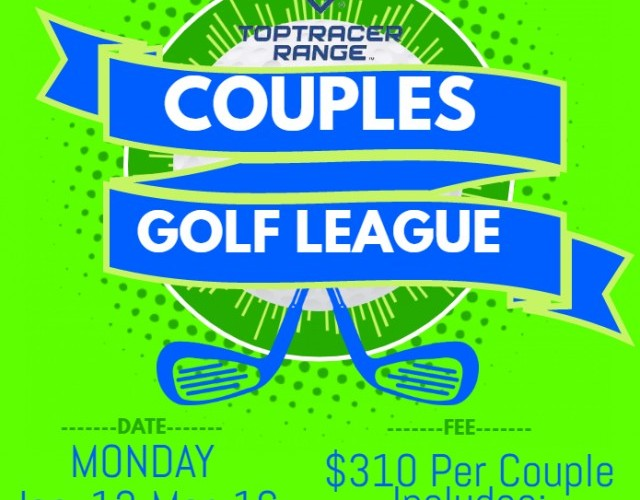 Toptracer Monday Night Couples League Jan 13-Mar 16 7pm start
