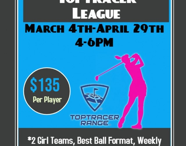 Girls High School Toptracer League March 4th to April 29th 4pm
