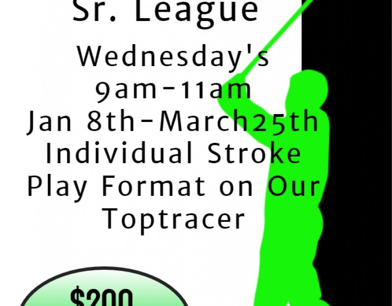 Toptracer Sr. Golf League Jan 8th-March 25th 9am-11am